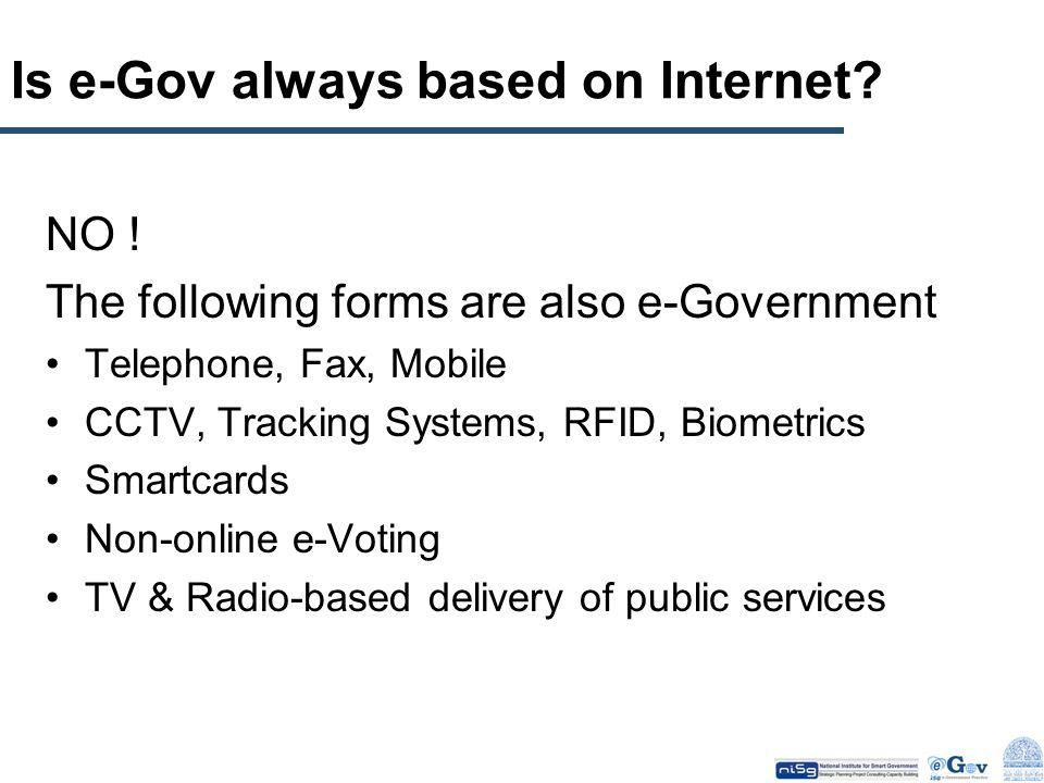 Is e-Gov always based on Internet