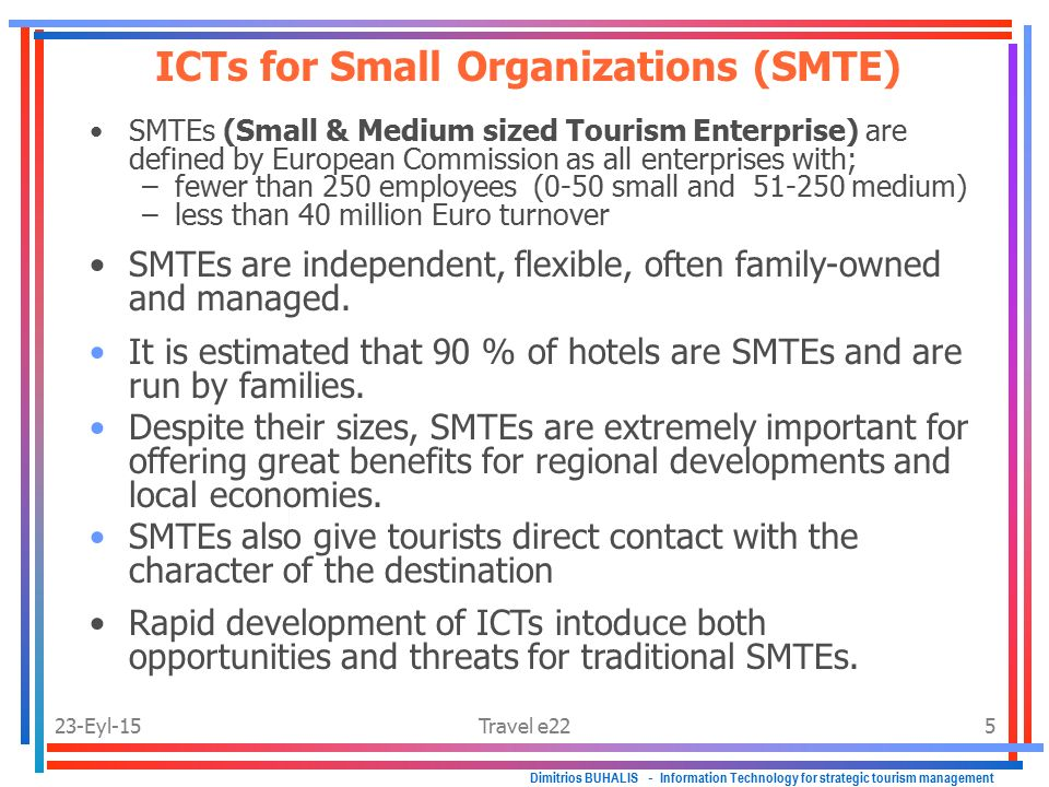 Tourism Dynamic interaction of ICTs and tourism.