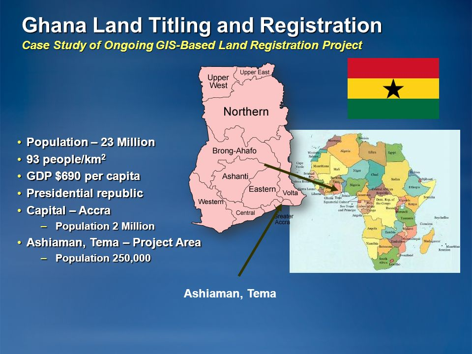 Ghana Land Titling and Registration Case Study of Ongoing GIS-Based Land Registration Project