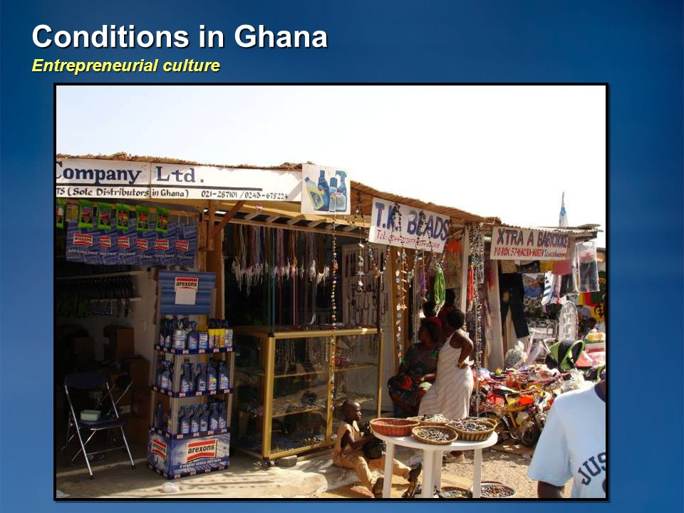 Conditions in Ghana Entrepreneurial culture