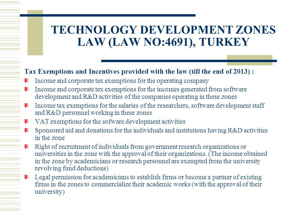 TECHNOLOGY DEVELOPMENT ZONES LAW (LAW NO:4691), TURKEY