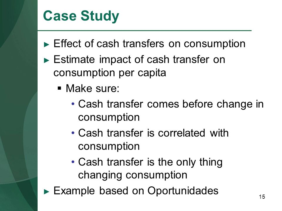 Case Study Effect of cash transfers on consumption