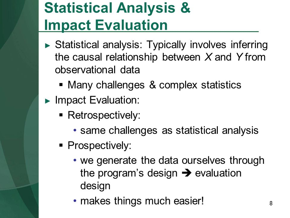Statistical Analysis & Impact Evaluation