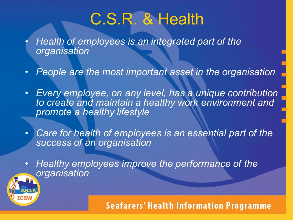 C.S.R. & Health Health of employees is an integrated part of the organisation. People are the most important asset in the organisation.