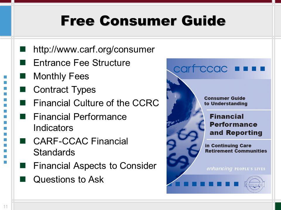 Free Consumer Guide http://www.carf.org/consumer