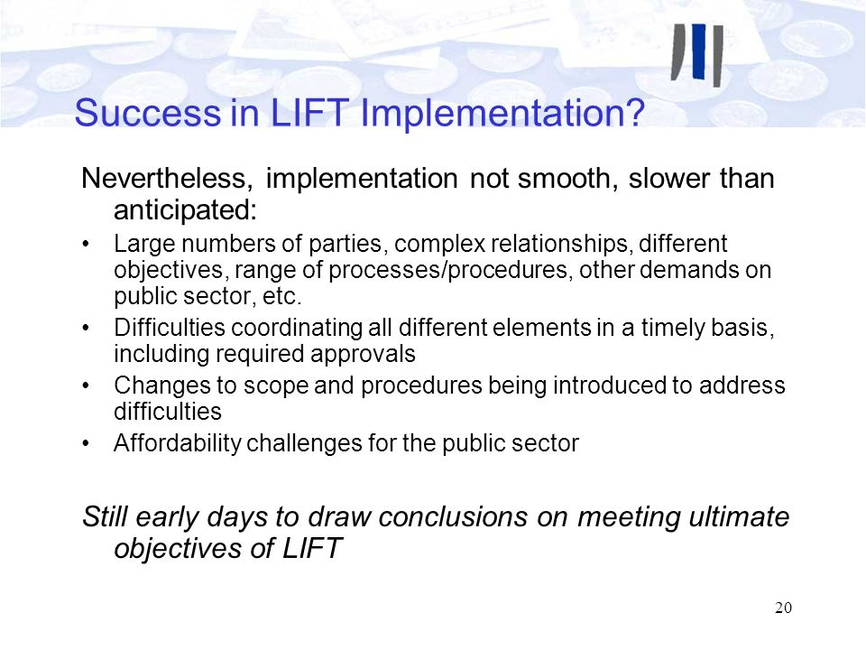 Success in LIFT Implementation