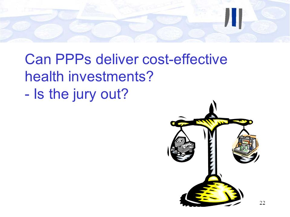Can PPPs deliver cost-effective health investments - Is the jury out