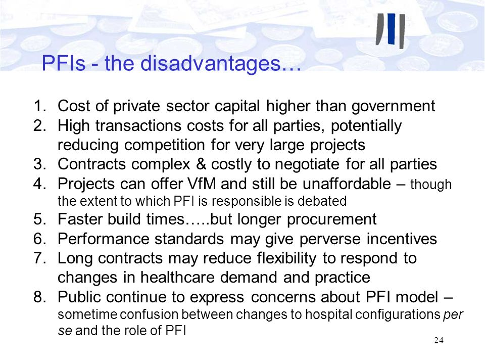 PFIs - the disadvantages…