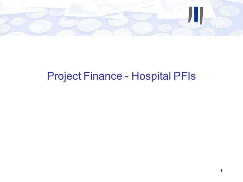 Project Finance - Hospital PFIs