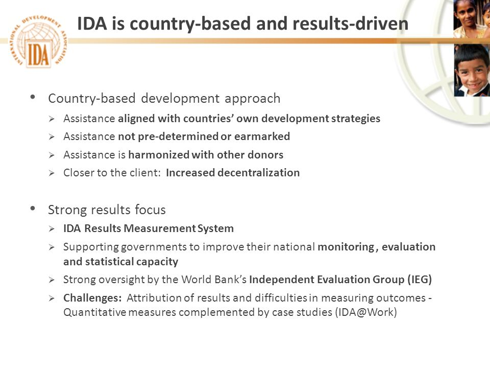 IDA is country-based and results-driven