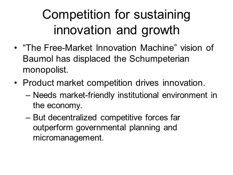 Competition for sustaining innovation and growth