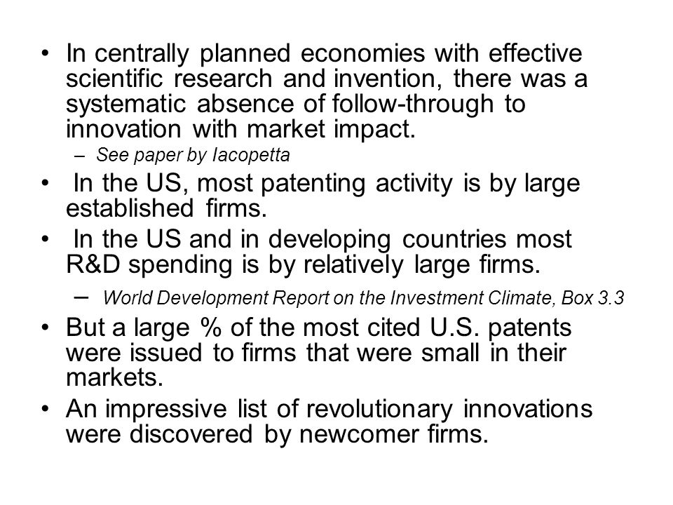 In the US, most patenting activity is by large established firms.