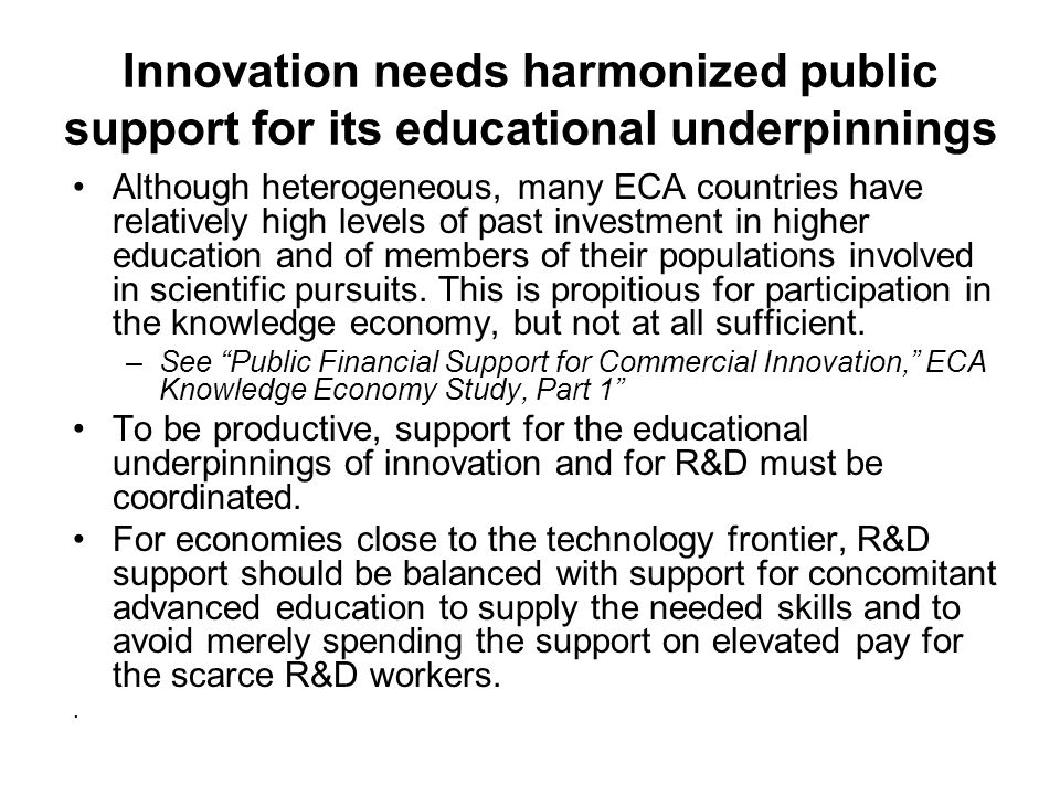Innovation needs harmonized public support for its educational underpinnings