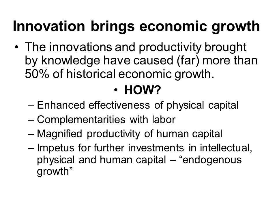 Innovation brings economic growth