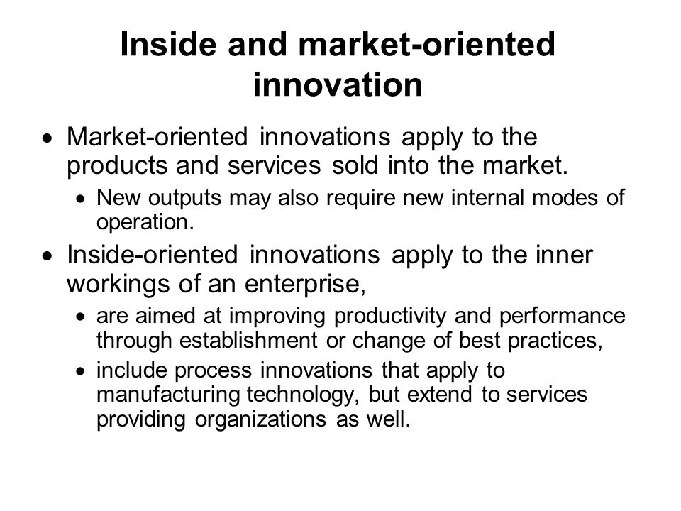 Inside and market-oriented innovation