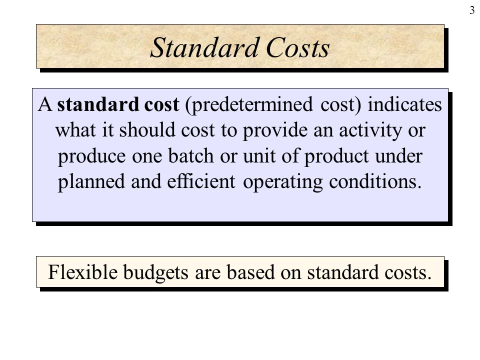 standard costing variance analysis and flexible How many types of variance are calculated from these budgets  there is  difference between a budget (budgeted cost) and a standard (standard cost)   variance analysis involves breaking down the total variance to.