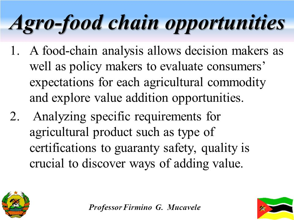 Agro-food chain opportunities