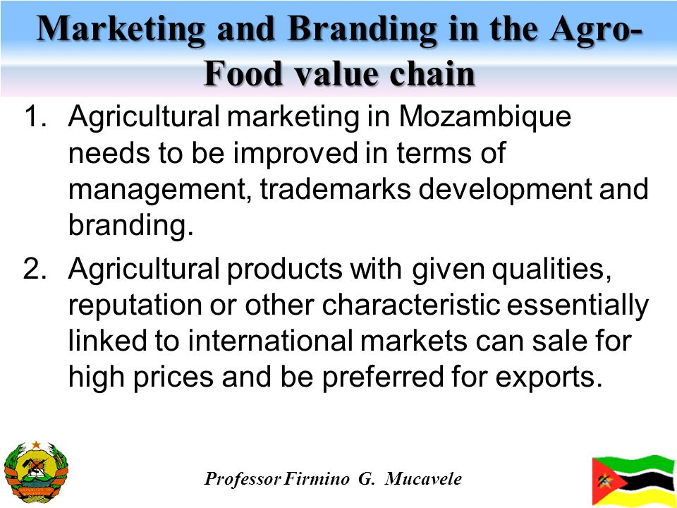 Marketing and Branding in the Agro- Food value chain