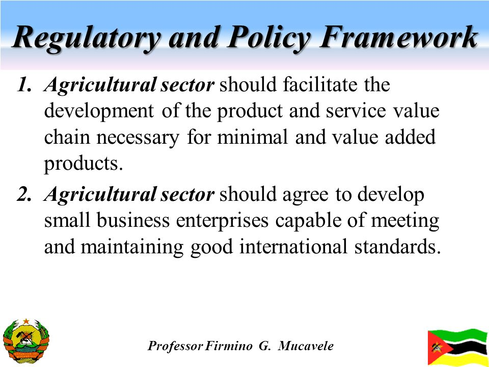 Regulatory and Policy Framework