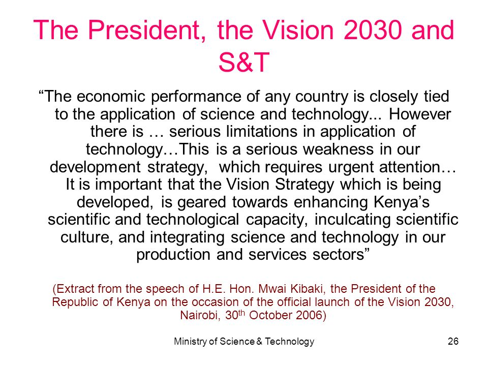 The President, the Vision 2030 and S&T