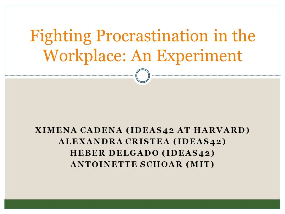 Fighting Procrastination in the Workplace: An Experiment