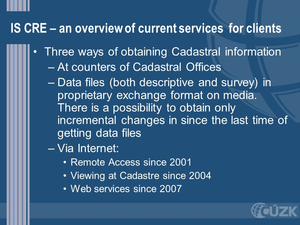 IS CRE – an overview of current services for clients