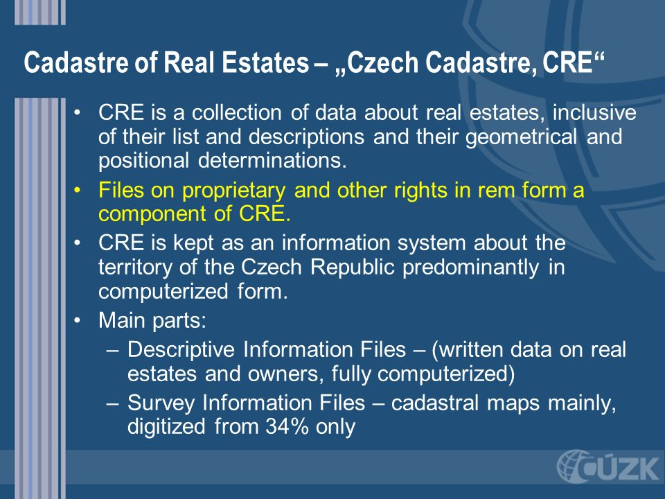 """Cadastre of Real Estates – """"Czech Cadastre, CRE"""