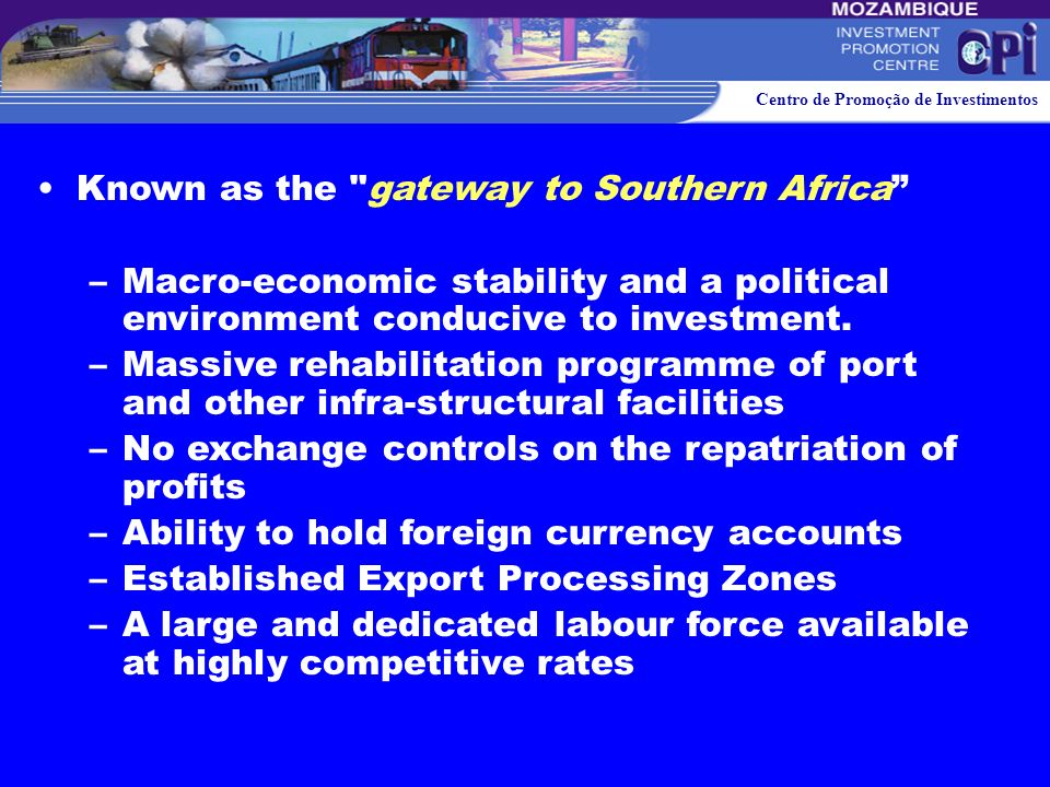 Known as the gateway to Southern Africa