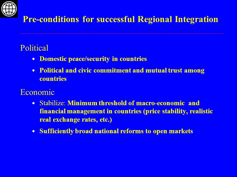 Pre-conditions for successful Regional Integration