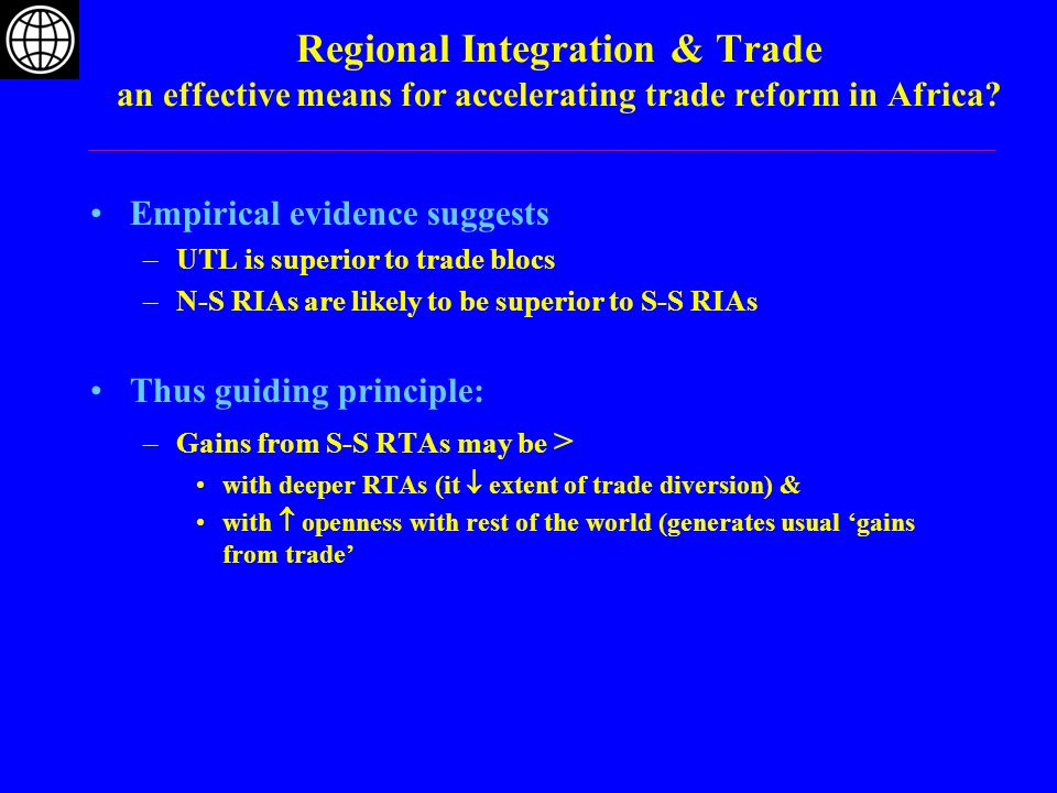 Regional Integration & Trade an effective means for accelerating trade reform in Africa