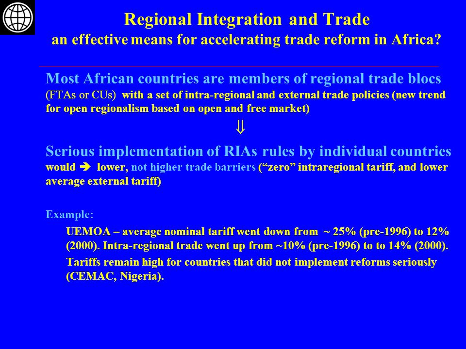Regional Integration and Trade an effective means for accelerating trade reform in Africa