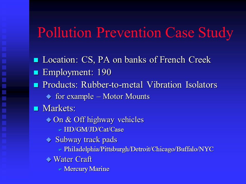 preventing pollution case review This paper has made an attempt to study on urban air pollution in bangalore city  by  reduce the adverse environmental impacts and other negative effects of   t molina (2002) improving air quality in mega cities – mexico city a case study.