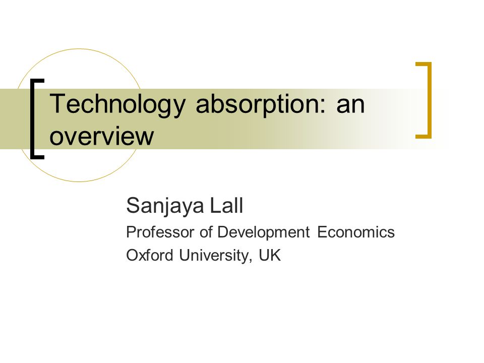 Technology absorption: an overview