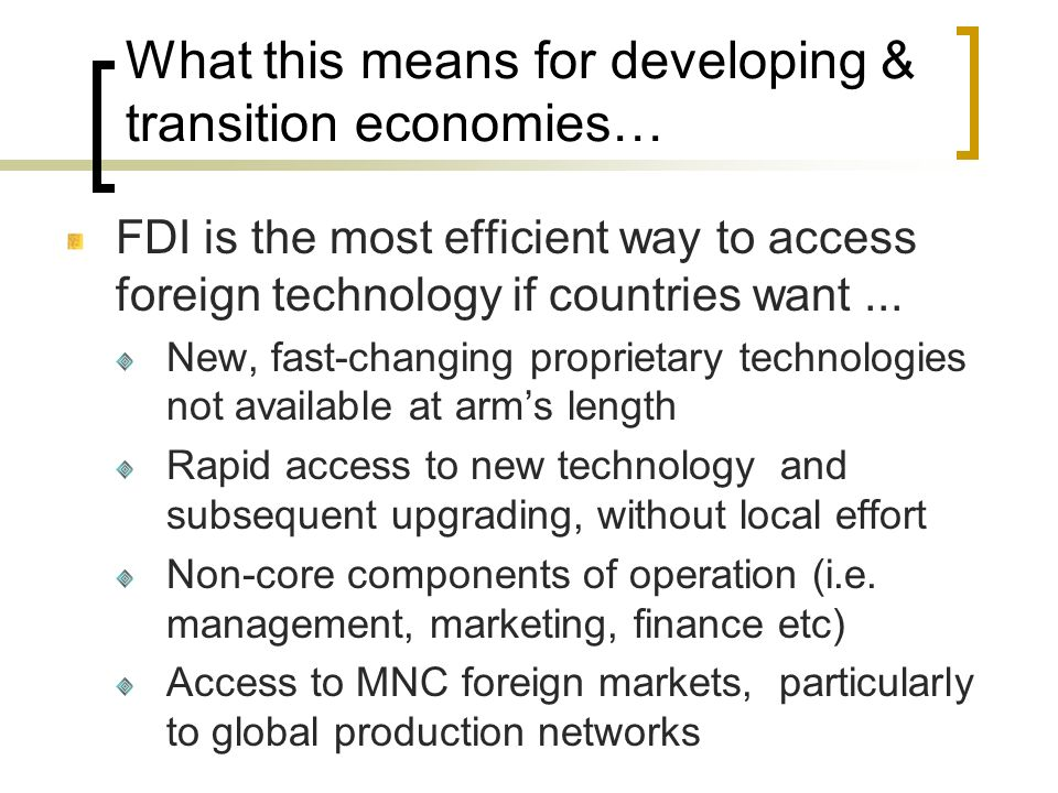 What this means for developing & transition economies…