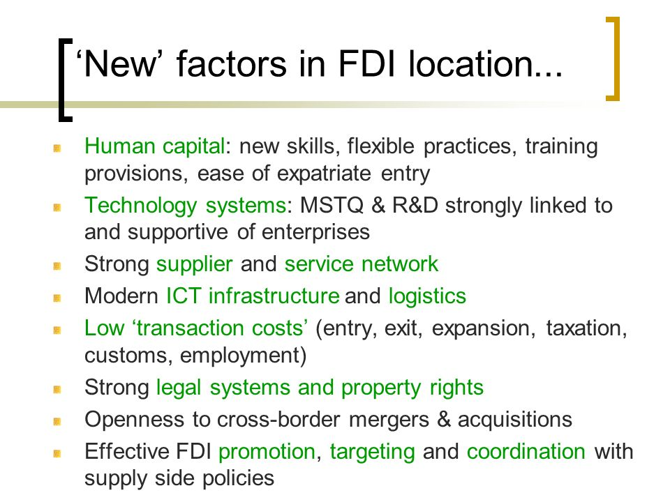 'New' factors in FDI location...