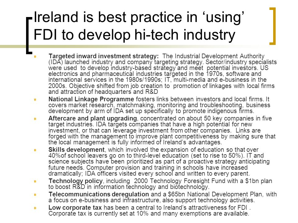 Ireland is best practice in 'using' FDI to develop hi-tech industry