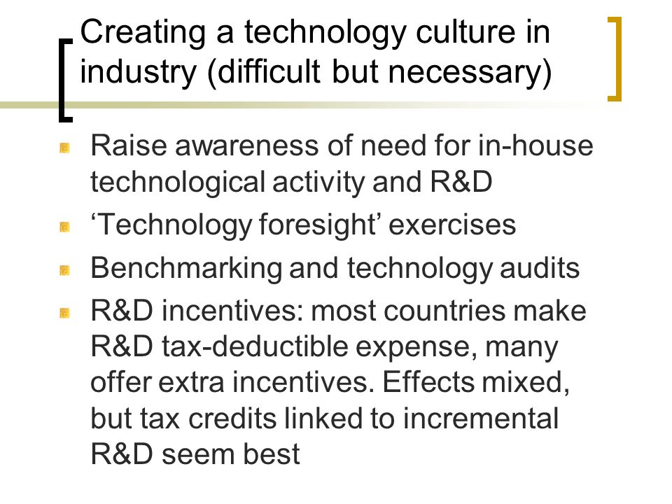 Creating a technology culture in industry (difficult but necessary)