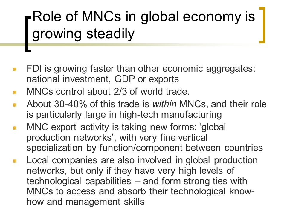 Role of MNCs in global economy is growing steadily