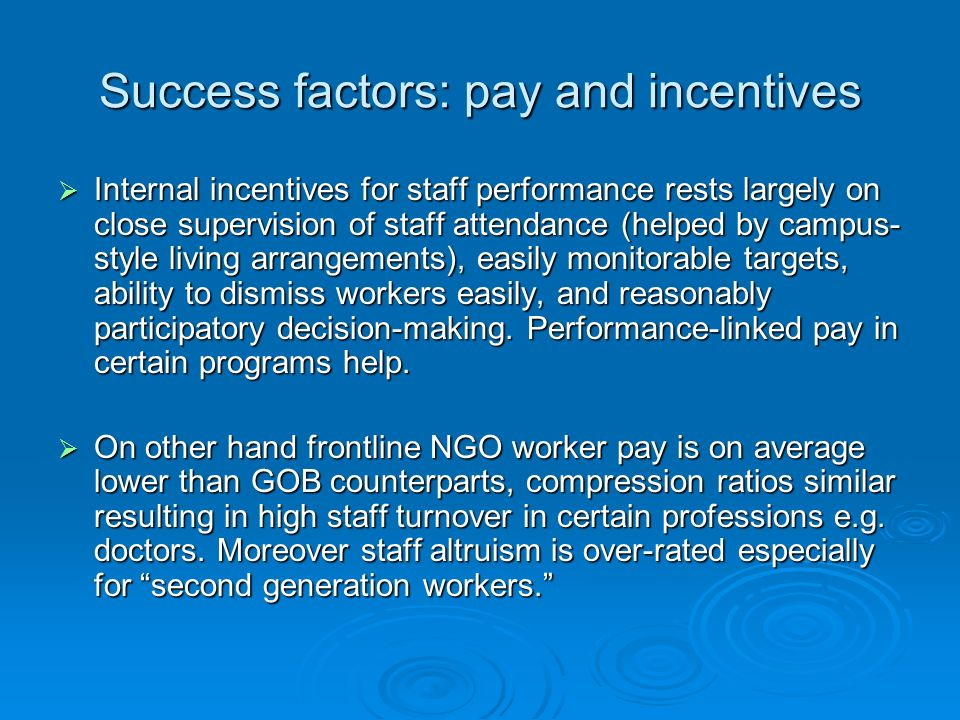 Success factors: pay and incentives