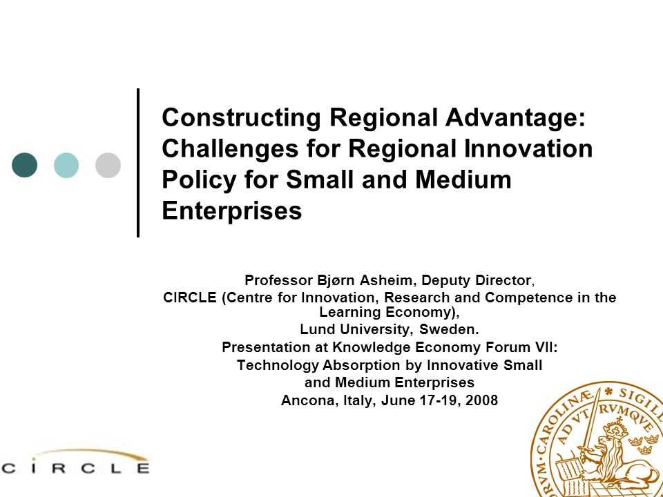 Constructing Regional Advantage: Challenges for Regional Innovation Policy for Small and Medium Enterprises