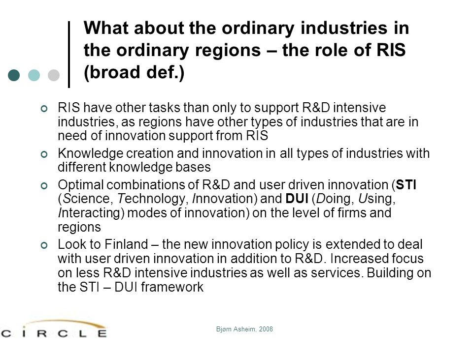 What about the ordinary industries in the ordinary regions – the role of RIS (broad def.)