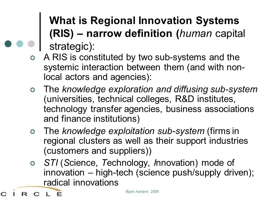 What is Regional Innovation Systems (RIS) – narrow definition (human capital strategic):