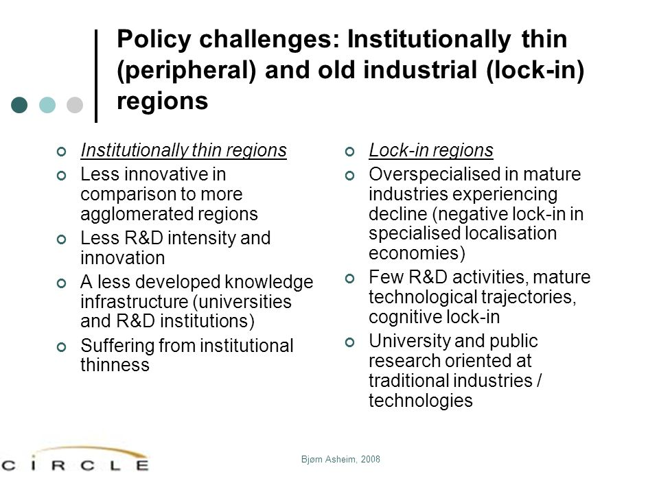 Policy challenges: Institutionally thin (peripheral) and old industrial (lock-in) regions