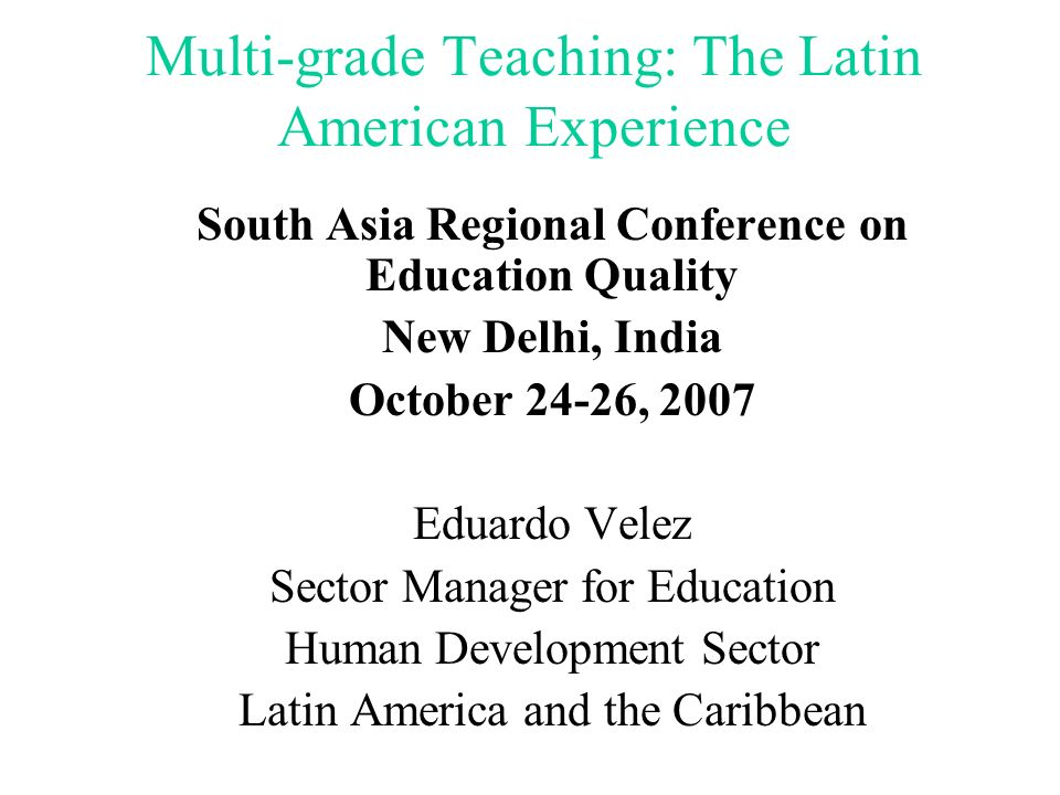 Multi-grade Teaching: The Latin American Experience