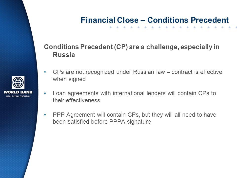 Financial Close – Conditions Precedent