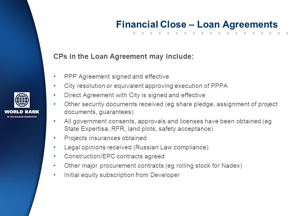 Financial Close – Loan Agreements