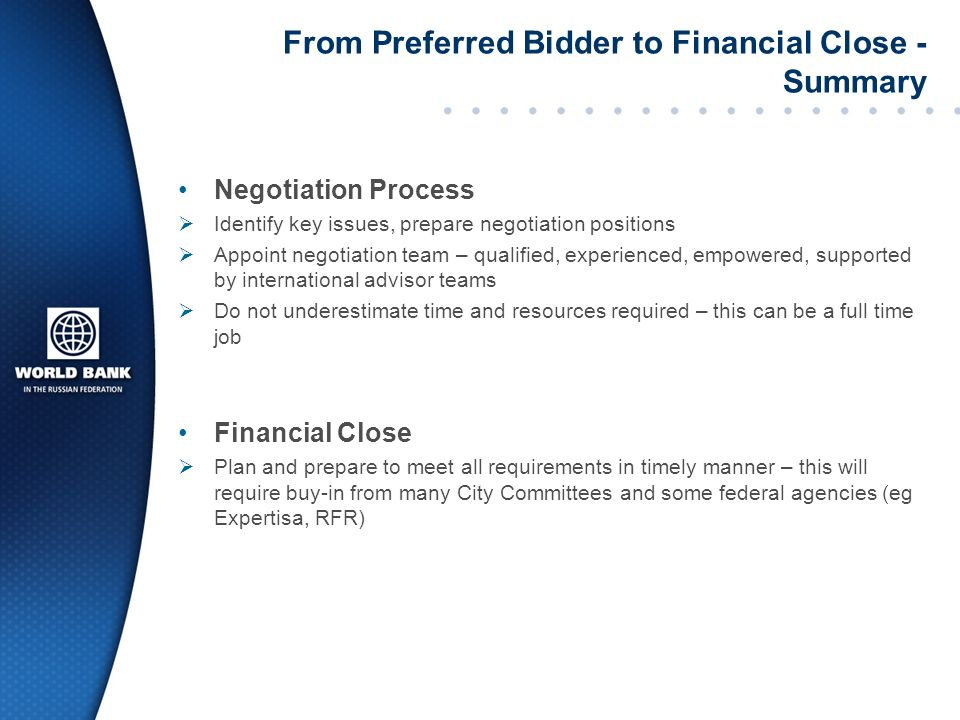 From Preferred Bidder to Financial Close - Summary