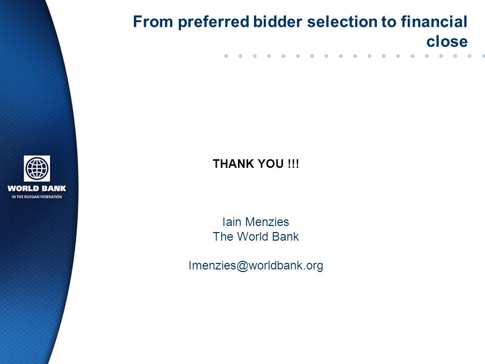 From preferred bidder selection to financial close