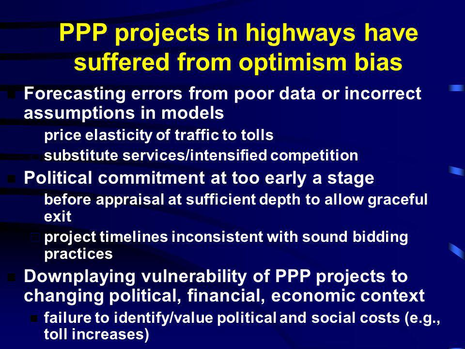 PPP projects in highways have suffered from optimism bias