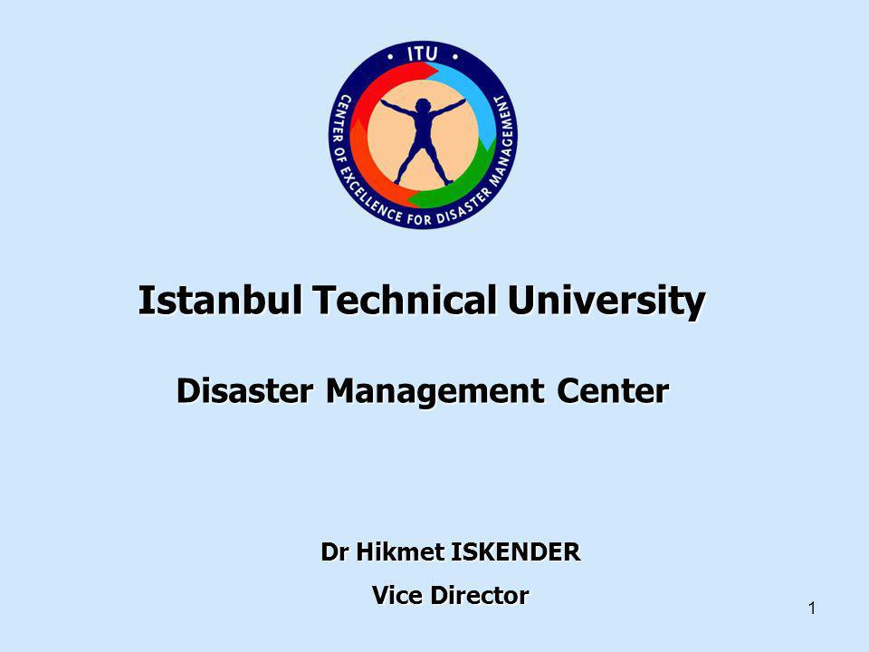 Istanbul Technical University Disaster Management Center